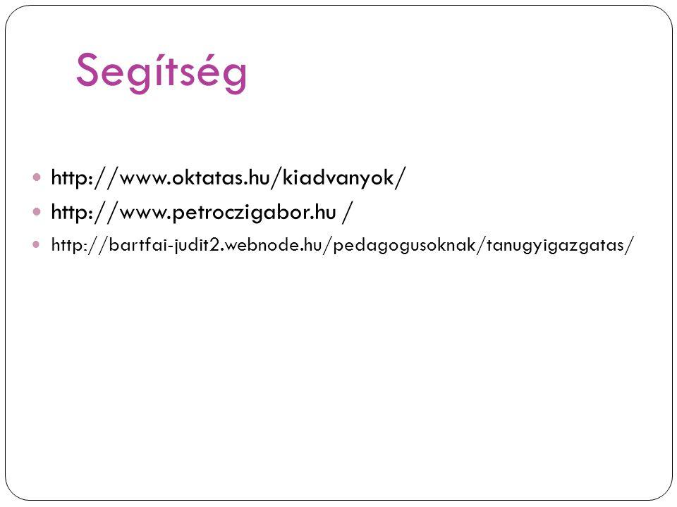 Segítség http://www.oktatas.hu/kiadvanyok/