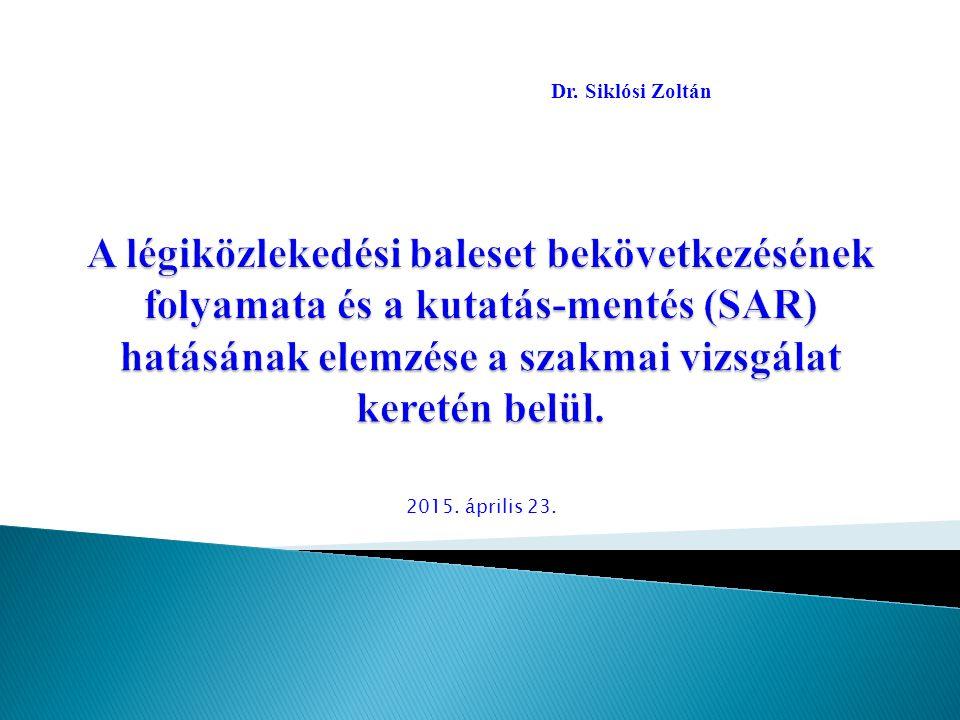 2017.04.17. Dr. Siklósi Zoltán.