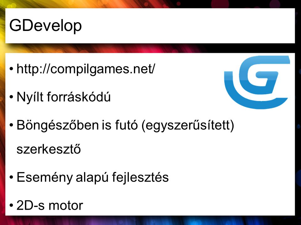 GDevelop http://compilgames.net/ Nyílt forráskódú