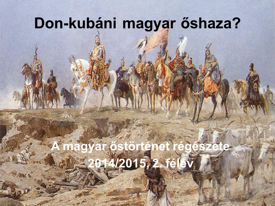 Don-kubáni magyar őshaza