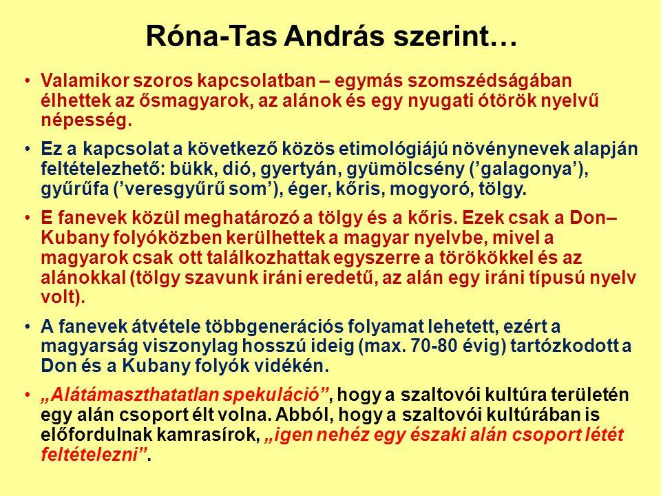Róna-Tas András szerint…