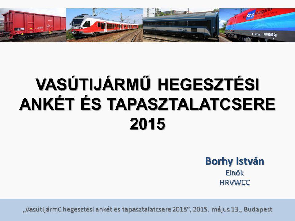 Vasútijármű hegesztési ankét és tapasztalatcsere 2015