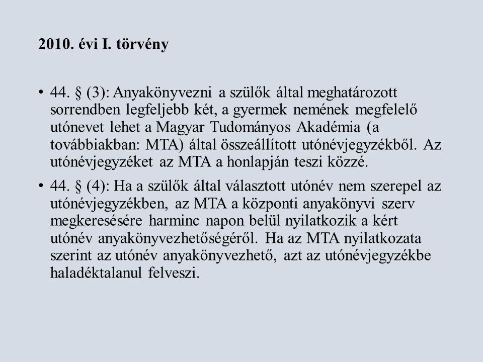 2010. évi I. törvény
