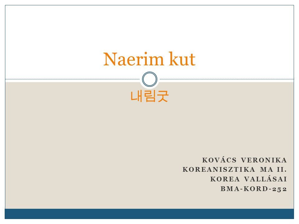 Kovács Veronika Koreanisztika MA II. Korea vallásai BMA-KORD-252