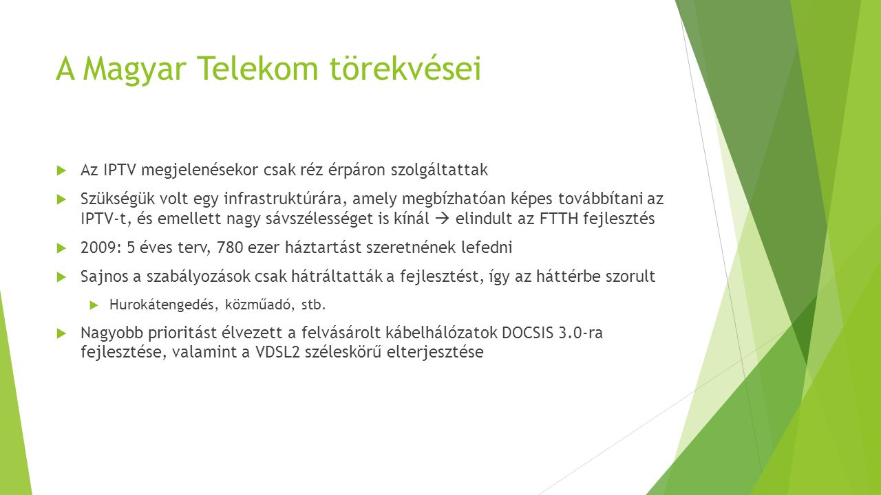 A Magyar Telekom törekvései
