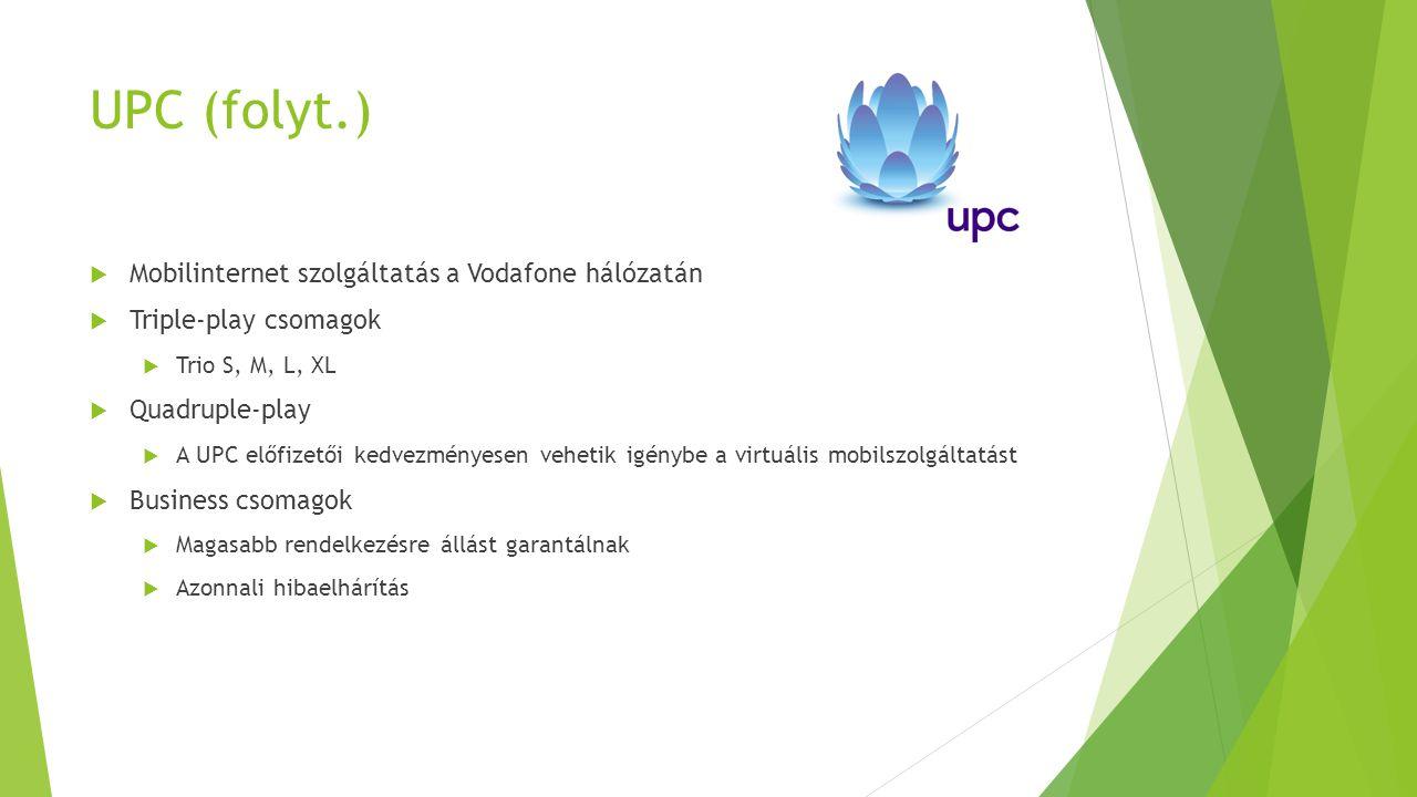 UPC (folyt.) Mobilinternet szolgáltatás a Vodafone hálózatán