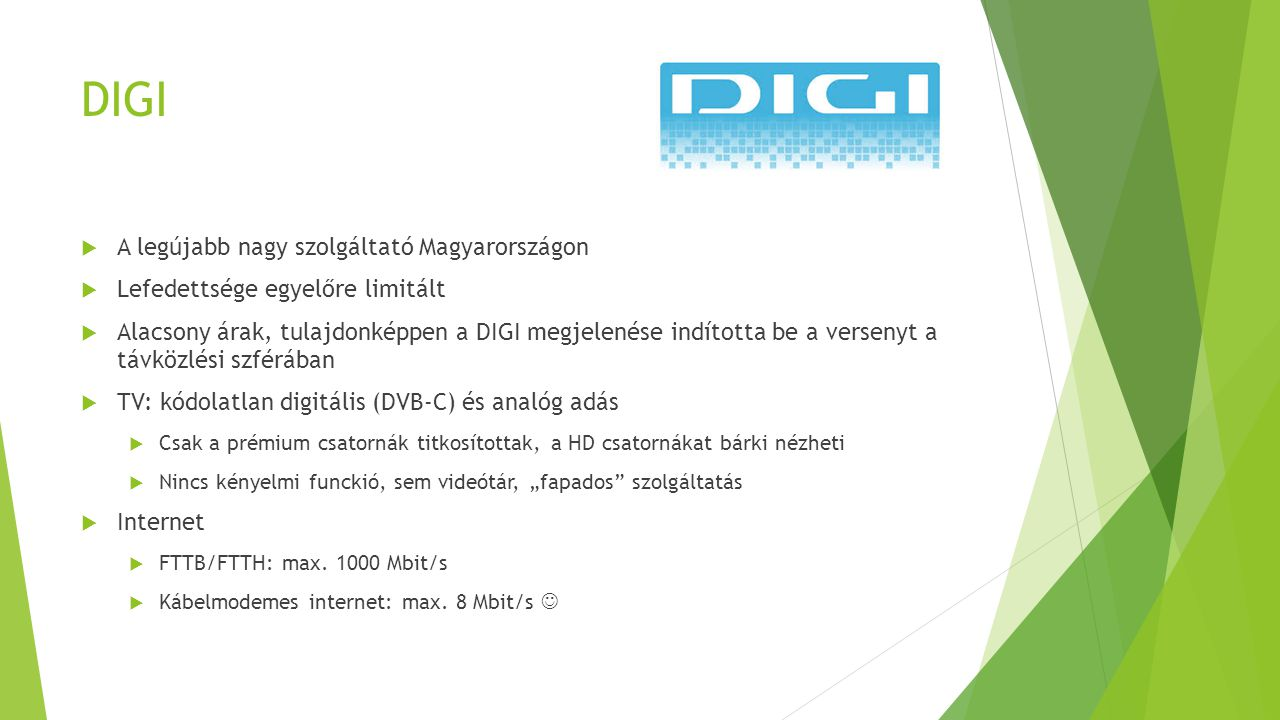 DIGI A legújabb nagy szolgáltató Magyarországon