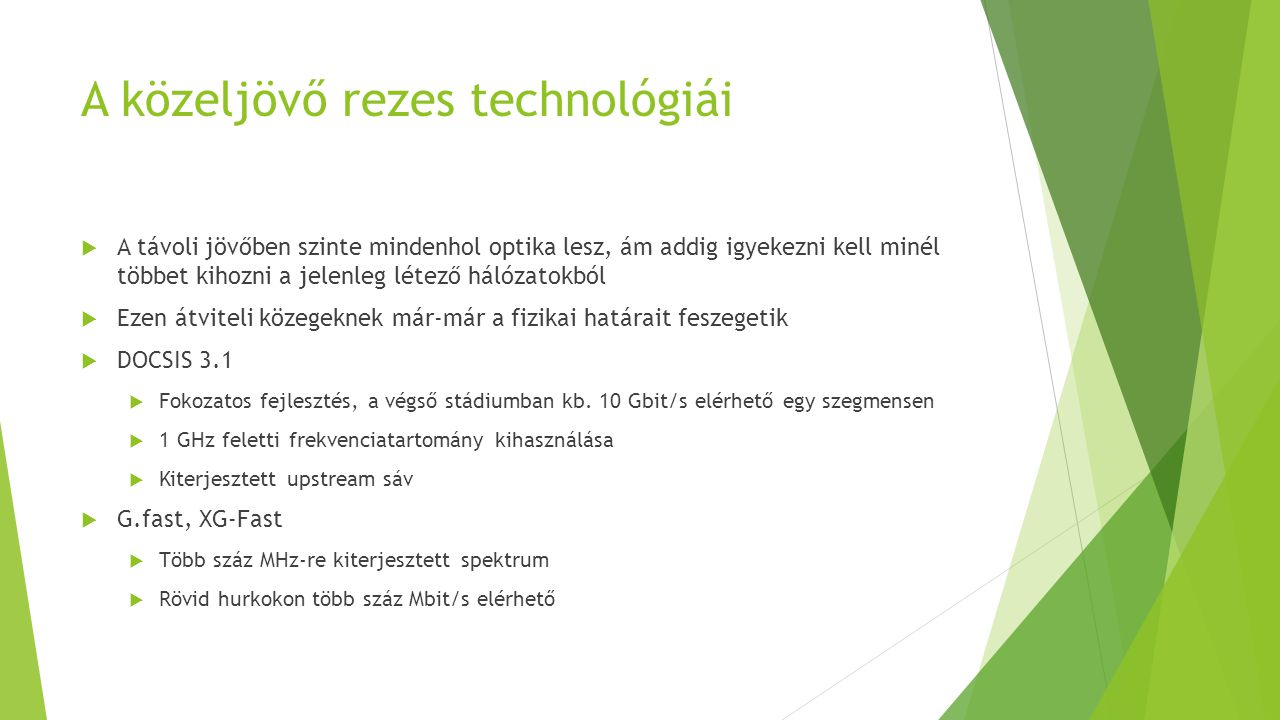 A közeljövő rezes technológiái