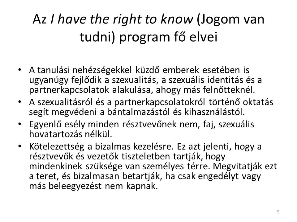 Az I have the right to know (Jogom van tudni) program fő elvei