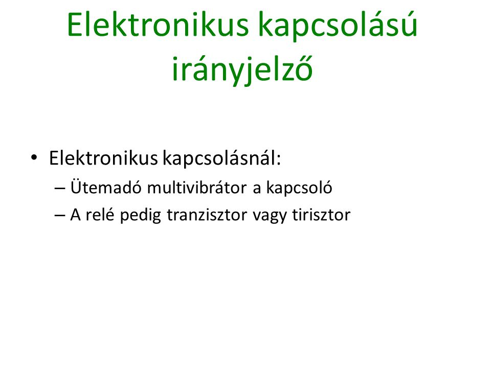 Elektronikus kapcsolású irányjelző