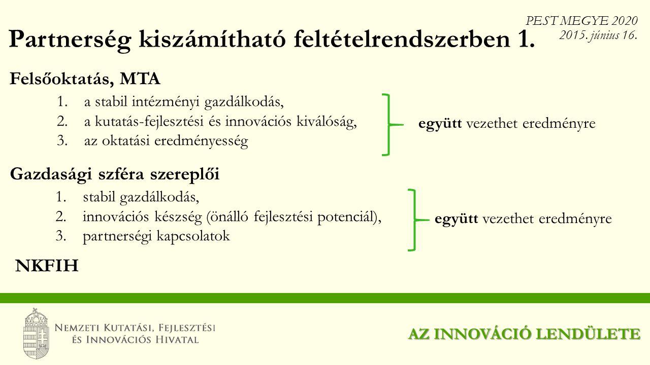 Partnerség kiszámítható feltételrendszerben 1.
