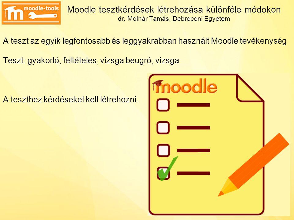 Moodle tesztkérdések létrehozása különféle módokon dr