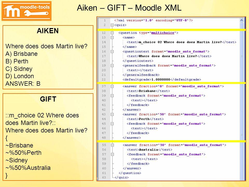 Aiken – GIFT – Moodle XML
