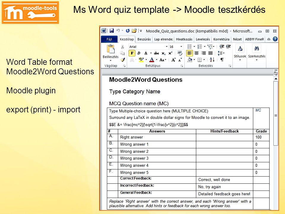 Ms Word quiz template -> Moodle tesztkérdés