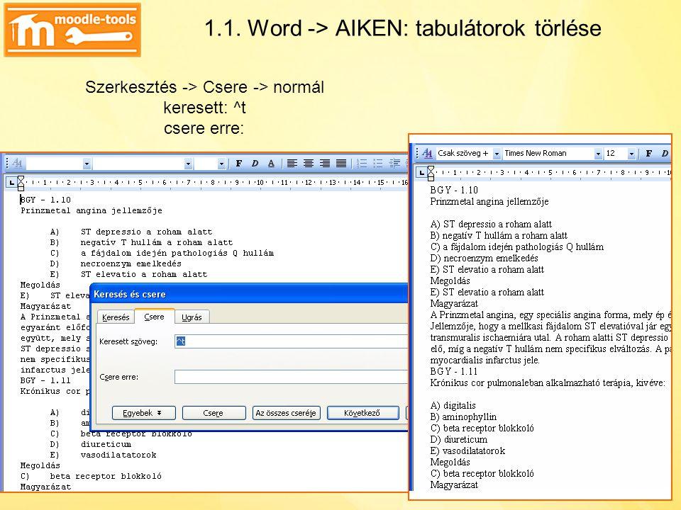1.1. Word -> AIKEN: tabulátorok törlése