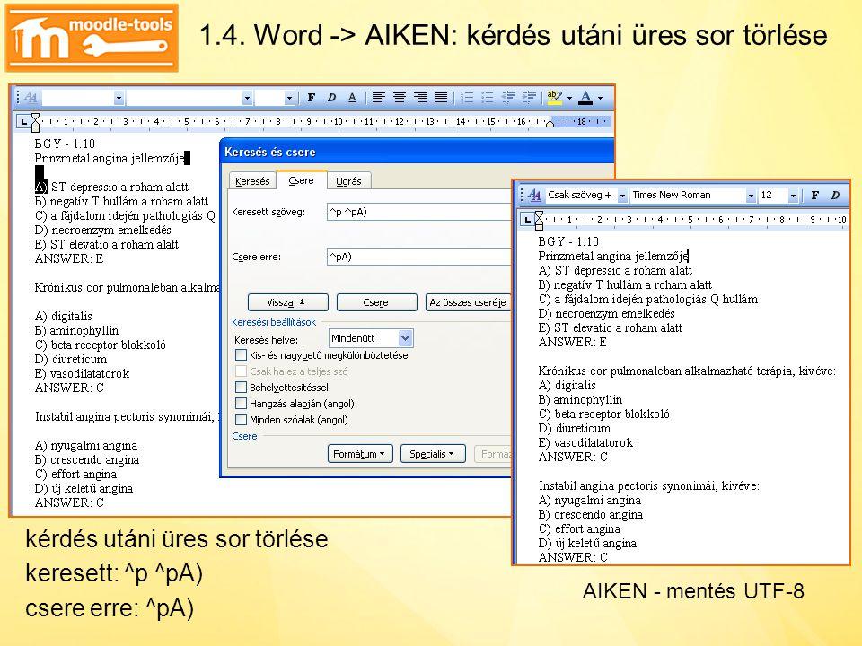1.4. Word -> AIKEN: kérdés utáni üres sor törlése