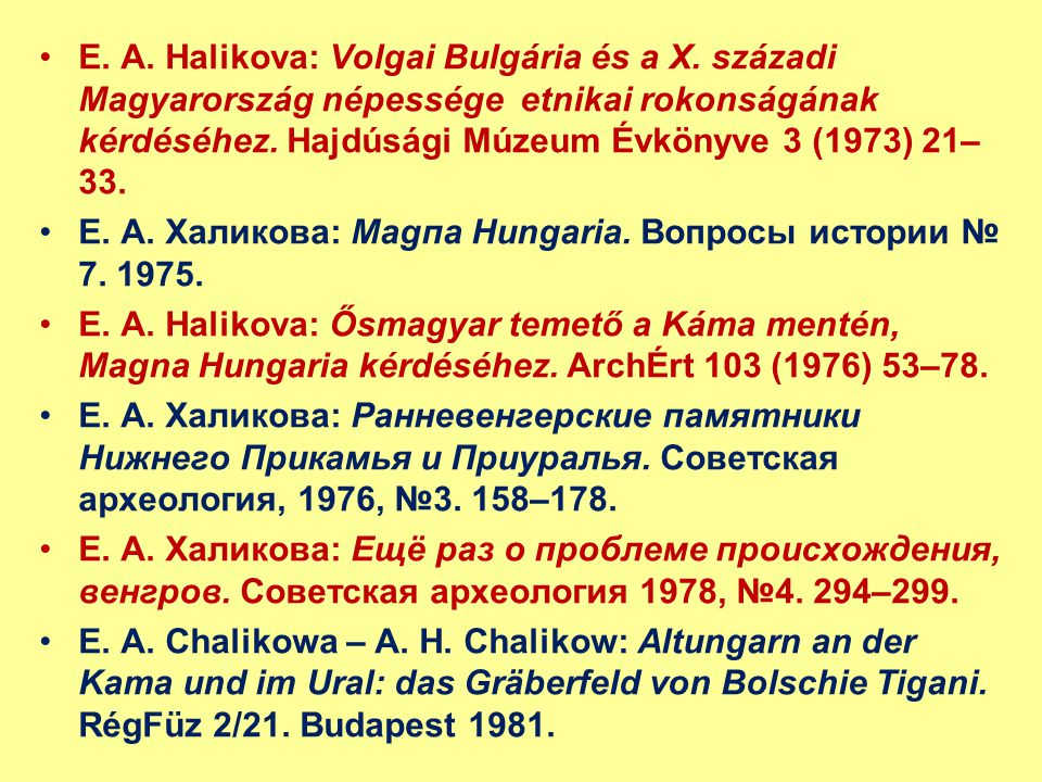 E. A. Halikova: Volgai Bulgária és a X