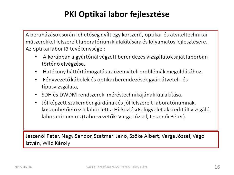 PKI Optikai labor fejlesztése