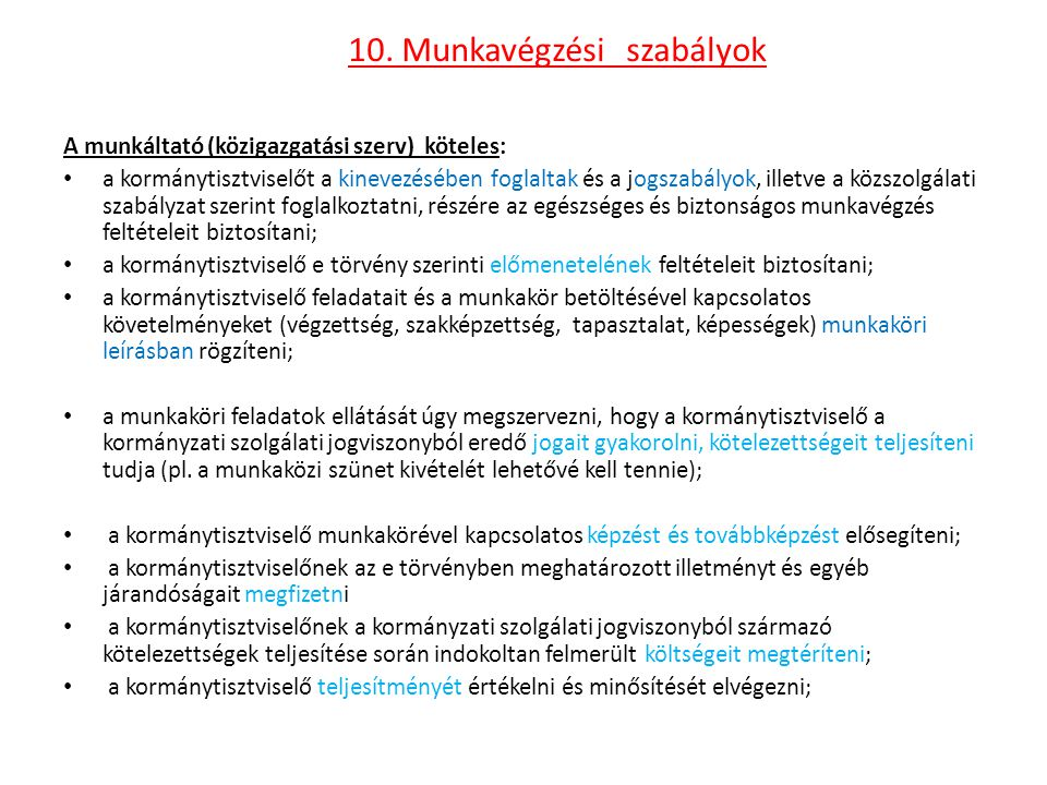 10. Munkavégzési szabályok