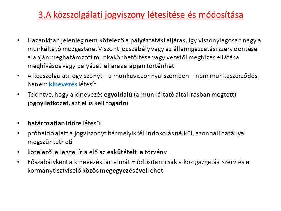3.A közszolgálati jogviszony létesítése és módosítása