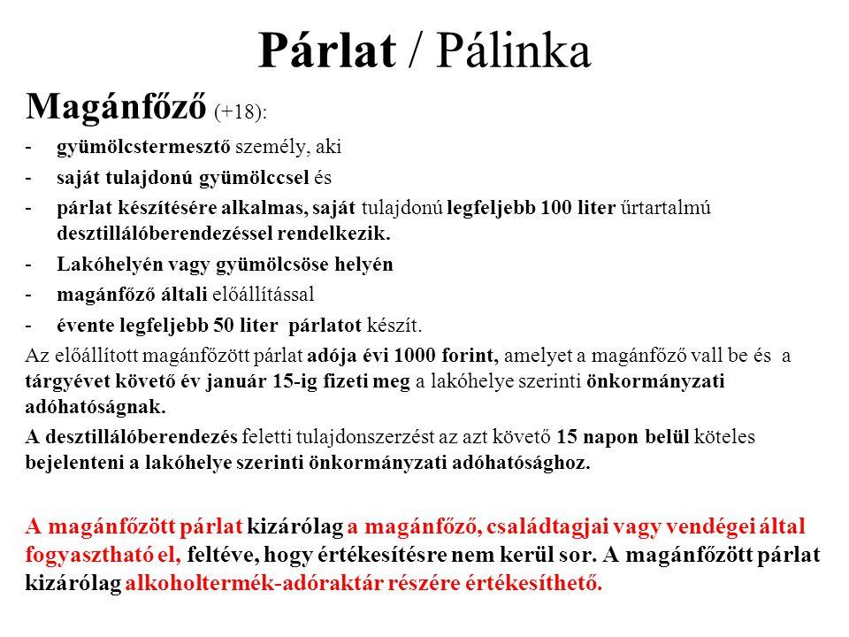 Párlat / Pálinka Magánfőző (+18):