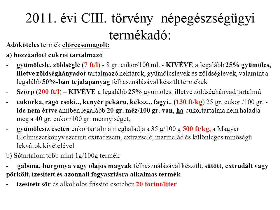 2011. évi CIII. törvény népegészségügyi termékadó: