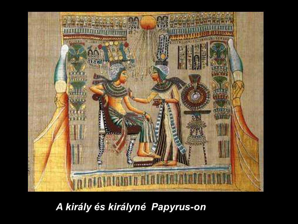 A király és királyné Papyrus-on