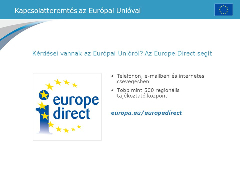 Kapcsolatteremtés az Európai Unióval