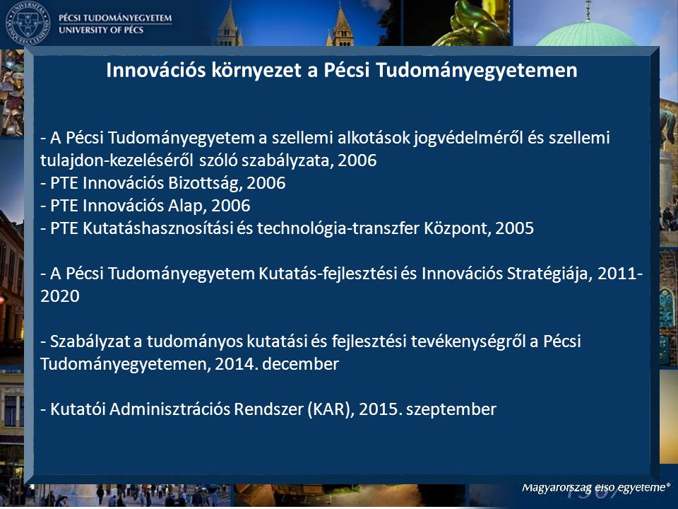 Innovációs környezet a Pécsi Tudományegyetemen