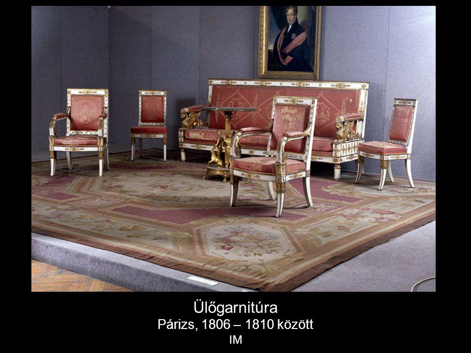Ülőgarnitúra Párizs, 1806 – 1810 között IM