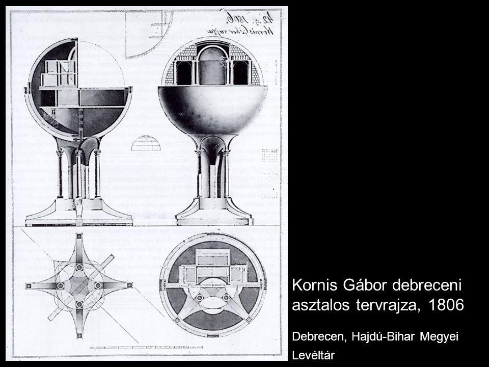 Kornis Gábor debreceni asztalos tervrajza, 1806