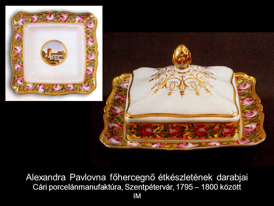 Alexandra Pavlovna főhercegnő étkészletének darabjai