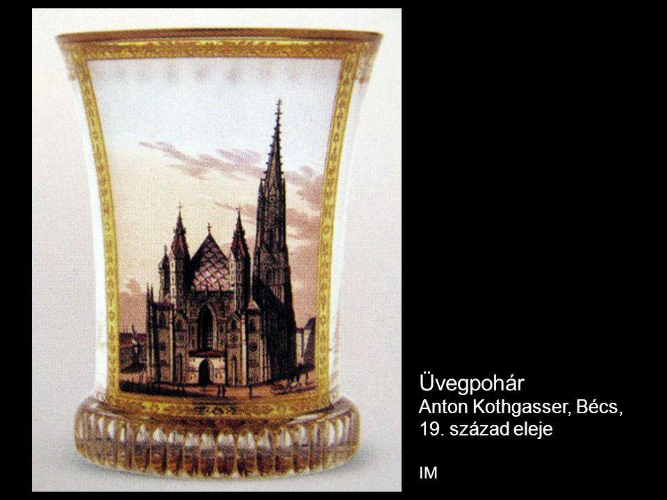 Üvegpohár Anton Kothgasser, Bécs, 19. század eleje IM