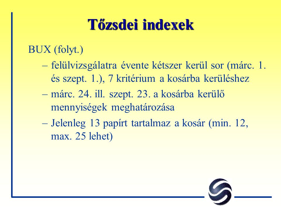 Tőzsdei indexek BUX (folyt.)
