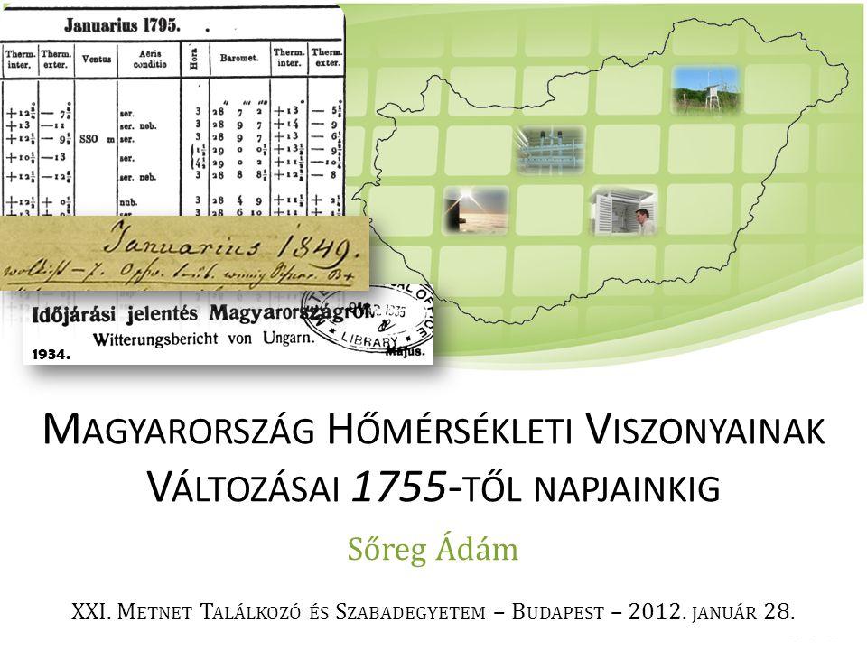 Magyarország Hőmérsékleti Viszonyainak Változásai 1755-től napjainkig