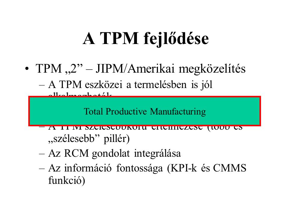Total Productive Manufacturing
