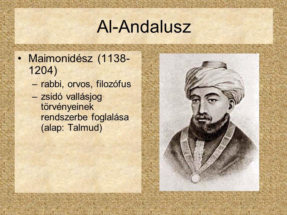 Al-Andalusz Maimonidész (1138-1204) rabbi, orvos, filozófus
