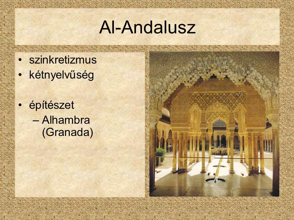 Al-Andalusz szinkretizmus kétnyelvűség építészet Alhambra (Granada)