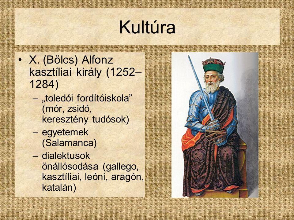 Kultúra X. (Bölcs) Alfonz kasztíliai király (1252–1284)