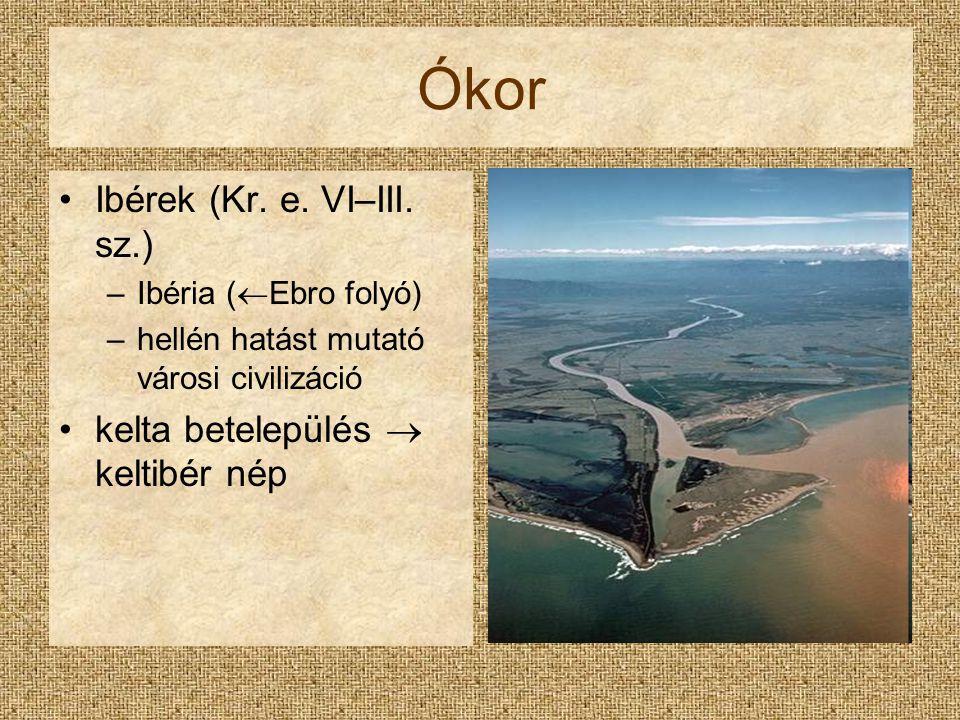 Ókor Ibérek (Kr. e. VI–III. sz.) kelta betelepülés  keltibér nép