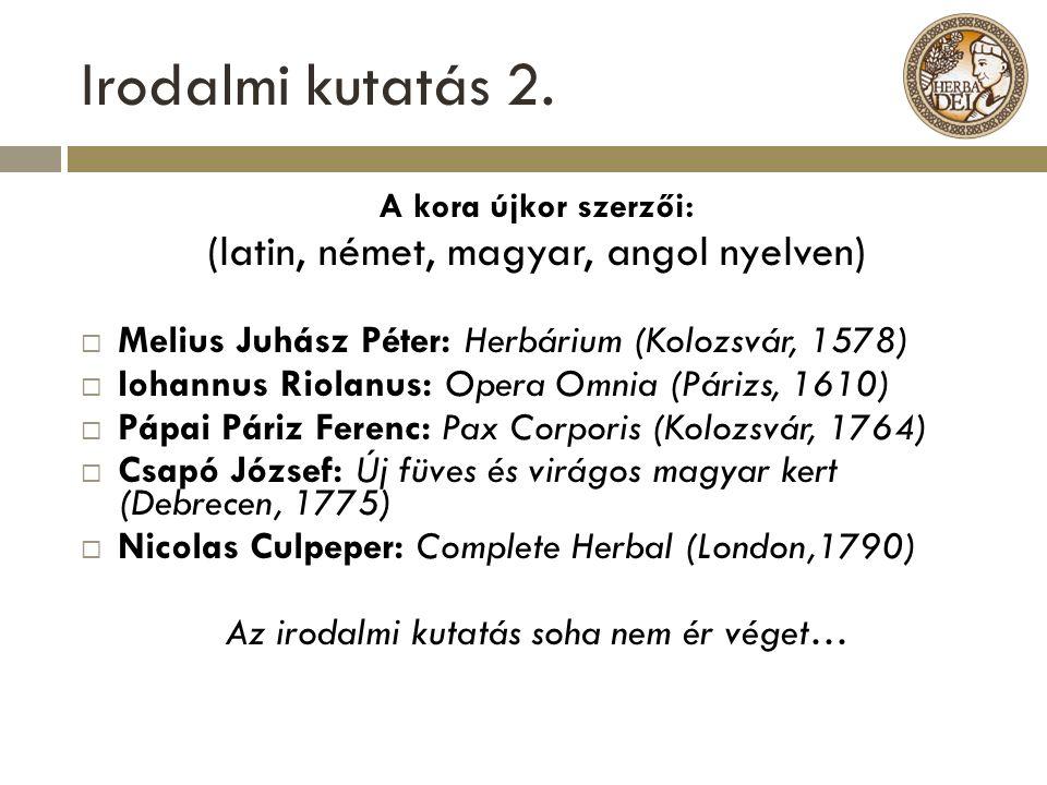 Irodalmi kutatás 2. (latin, német, magyar, angol nyelven)
