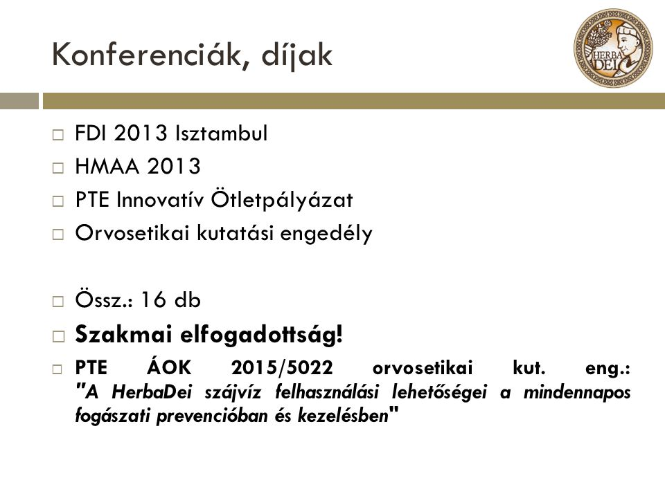 Konferenciák, díjak Szakmai elfogadottság! FDI 2013 Isztambul