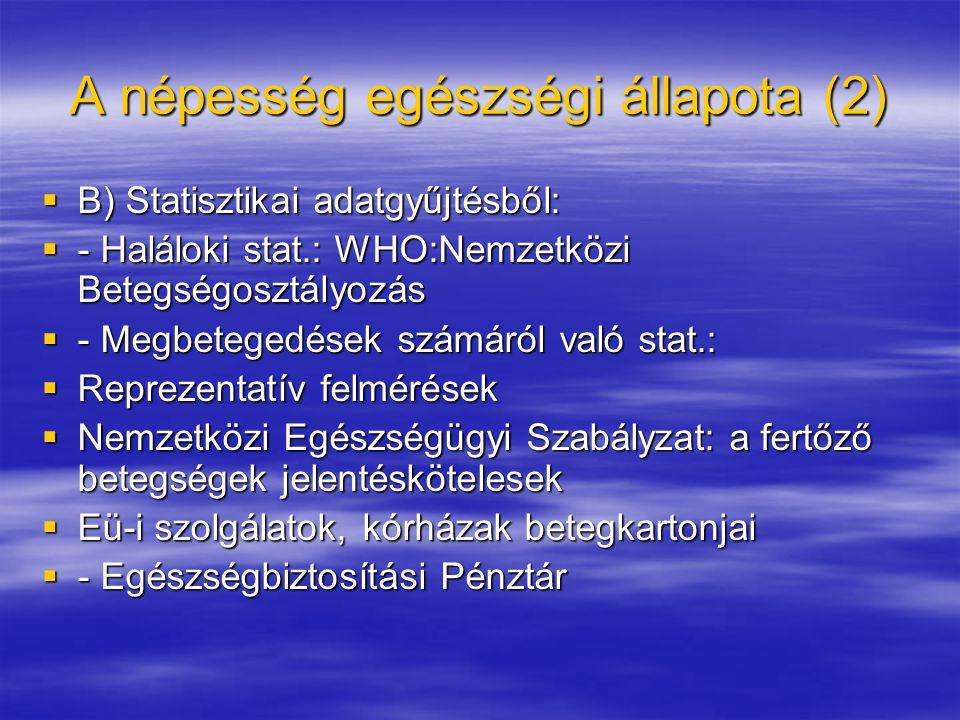 A népesség egészségi állapota (2)