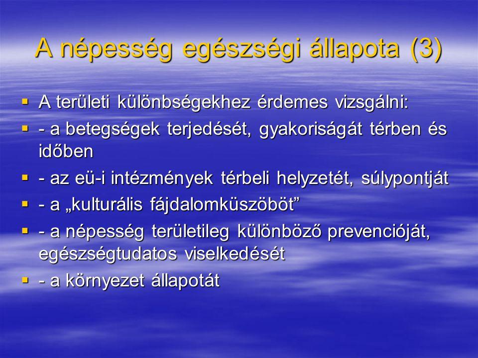 A népesség egészségi állapota (3)
