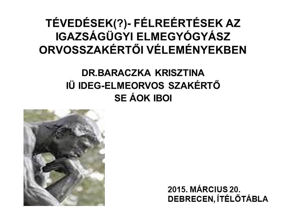 DR.BARACZKA KRISZTINA IÜ IDEG-ELMEORVOS SZAKÉRTŐ SE ÁOK IBOI