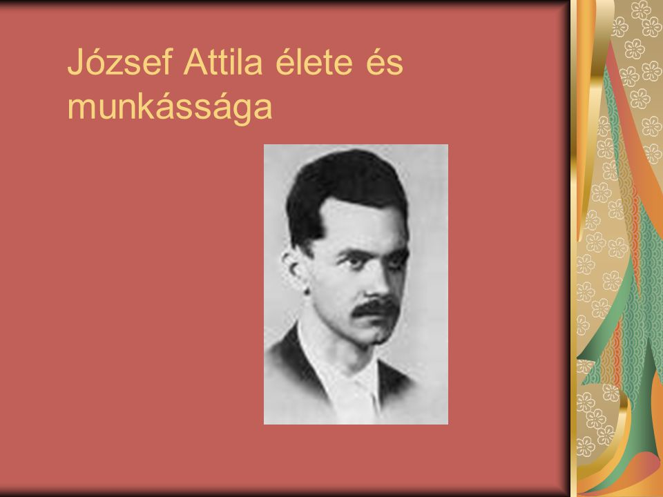 József Attila élete és munkássága