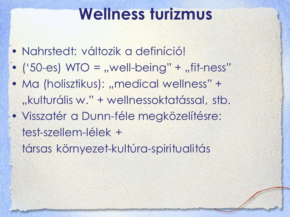Wellness turizmus Nahrstedt: változik a definíció!