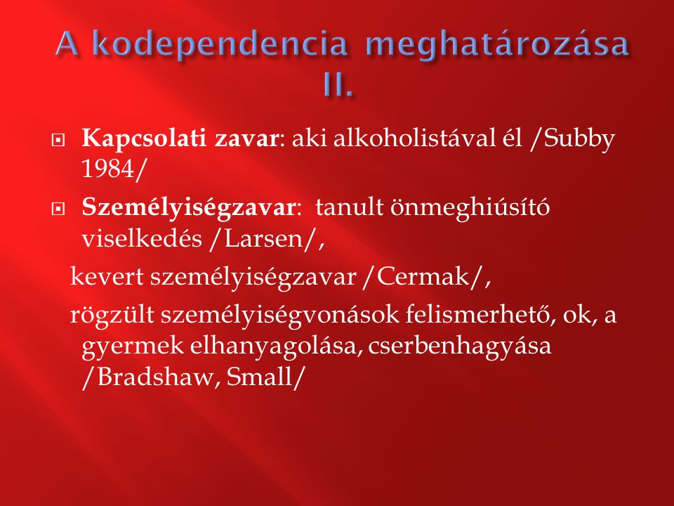 A kodependencia meghatározása II.