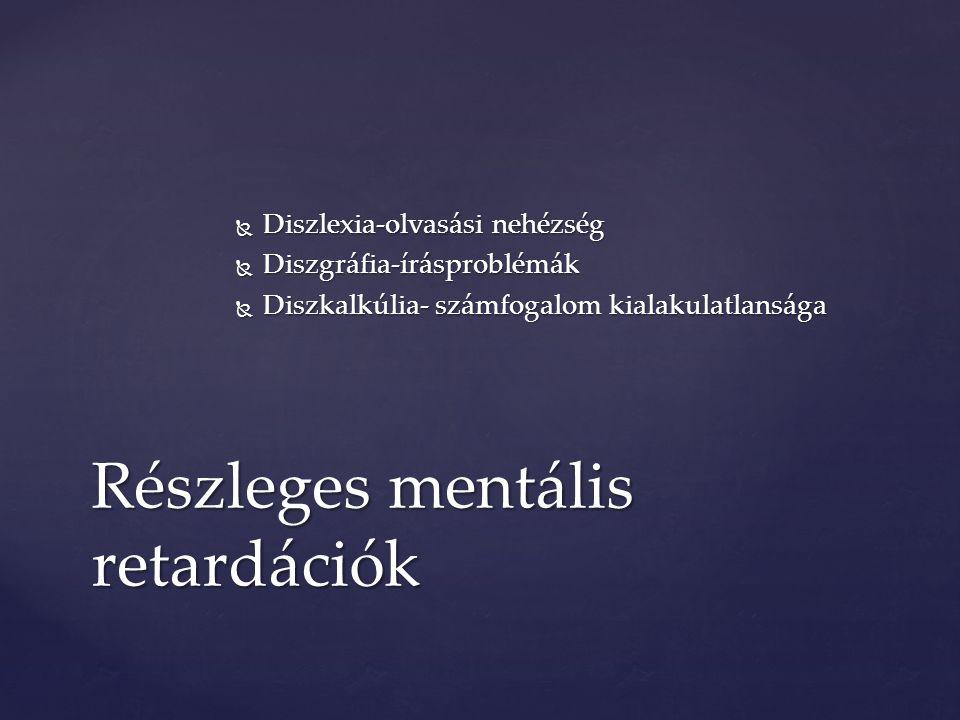 Részleges mentális retardációk