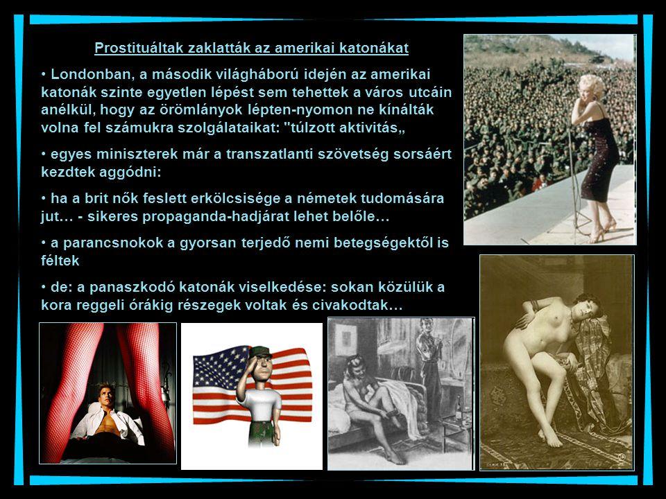 Prostituáltak zaklatták az amerikai katonákat